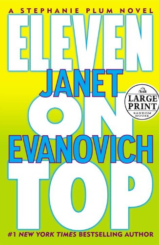 Eleven On Top (Random House Large Print) - Janet Evanovich