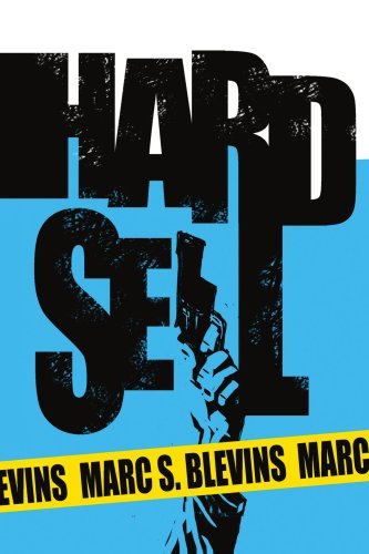 Hard Sell - Marc Blevins
