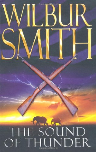 The Sound of Thunder (Courtney #2) - Wilbur A. Smith