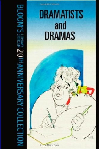 Dramatists And Drama (Bloom's Literary Criticism 20th Anniversary Collection) - Harold Bloom