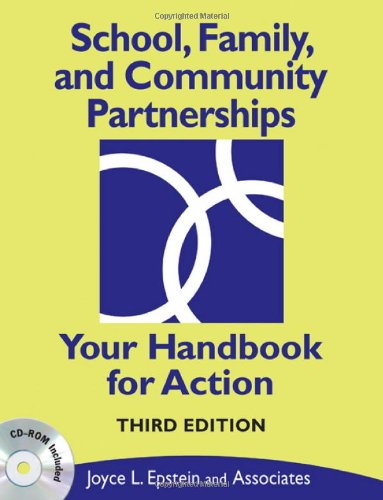 School, Family, and Community Partnerships: Your Handbook for Action - Joyce L. Epstein, Mavis G. Sanders, Steven Sheldon, Beth S. Simon, Karen Clark Salinas, Natalie R. (Rodriguez)