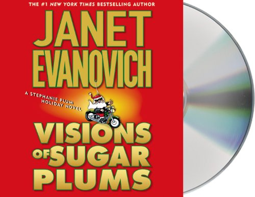 Visions of Sugar Plums: A Stephanie Plum Holiday Novel (Stephanie Plum Novels) - Janet Evanovich