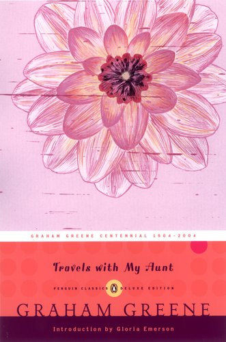 Travels with My Aunt (Penguin Classics Deluxe Edition) - Graham Greene
