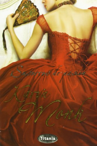 Susurros De Pasion/ Every Whispered Word (Spanish Edition) - Karyn Monk