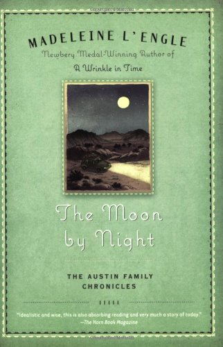 The Moon by Night (Austin Family) - Madeleine L'Engle
