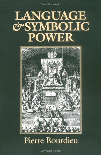 Language and Symbolic Power - Pierre Bourdieu