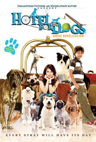 Hotel For Dogs Movie Novelization - Erica David