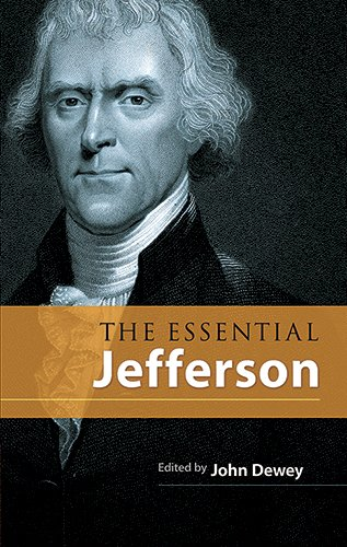 The Essential Jefferson (Dover Books on Americana) - Thomas Jefferson