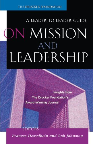 On Mission and Leadership - Peter F. Drucker