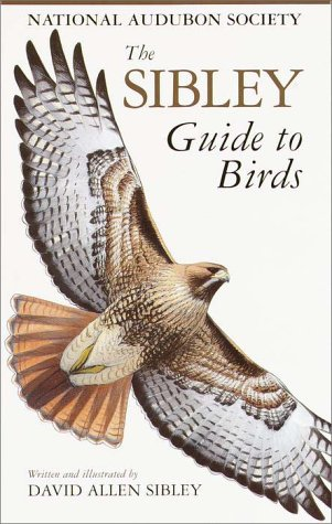 The Sibley Guide to Birds - David Allen Sibley