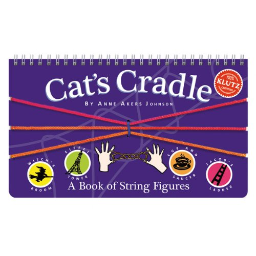 Cat's Cradle: A Book of String Figures - Anne Akers Johnson