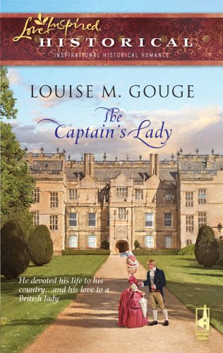 The Captain's Lady (Love Inspired Historical) - Louise M. Gouge