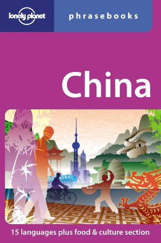 Lonely Planet China Phrasebook (Lonely Planet Phrasebooks) - Lonely Planet