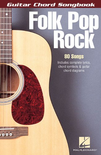 FOLK POP ROCK                GUITAR CHORD SONGBOOK 6X9 - Hal Leonard Corp.