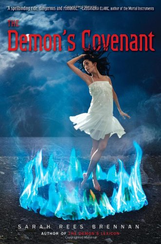 The Demon's Covenant (The Demon's Lexicon Trilogy) - Sarah Rees Brennan