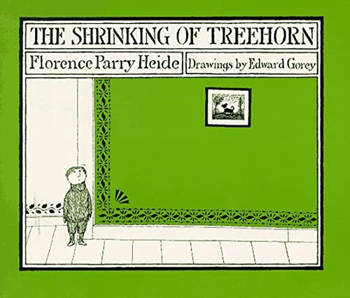 The Shrinking of Treehorn - Florence Parry Heide