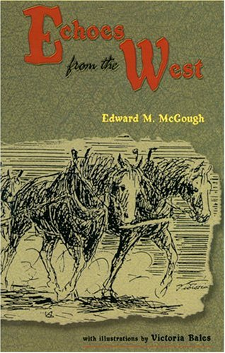 Echoes from the West - Edward Mark McGough