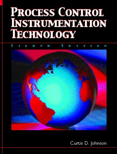 Process Control Instrumentation Technology (8th Edition) - Curtis D. Johnson
