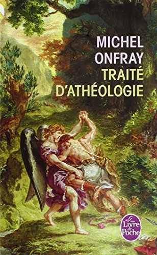 TRAIT? D'ATH?OLOGIE - Michel Onfray