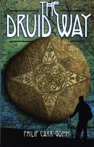 The Druid Way: A Journey Through an Ancient Landscape - Philip Carr-Gomm