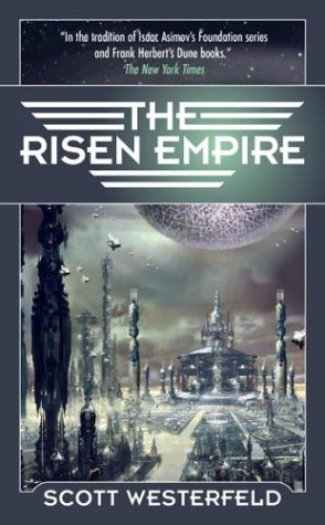 The Risen Empire (Succession) - Scott Westerfeld