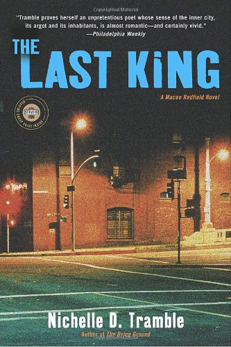 The Last King: A Maceo Redfield Novel (Strivers Row) - Nichelle D. Tramble