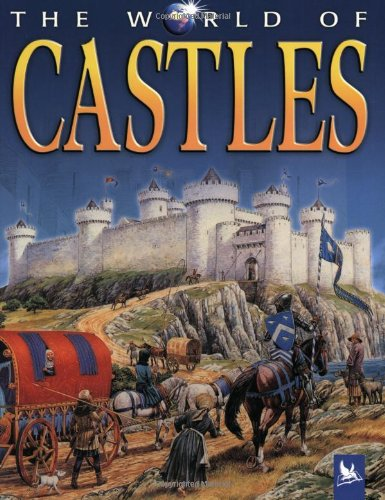 The World of Castles - Philip Steele