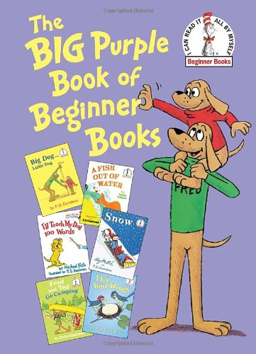 The Big Purple Book of Beginner Books - P.D. Eastman, Peter Eastman, Helen Palmer, Michael Frith