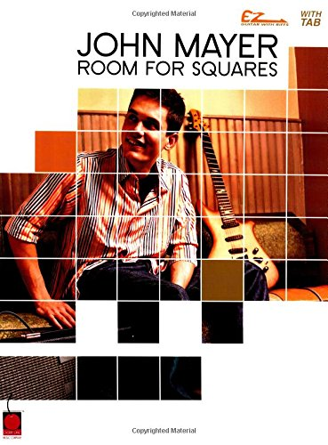 John Mayer Room For Squares (Easy Guitar) - John Mayer