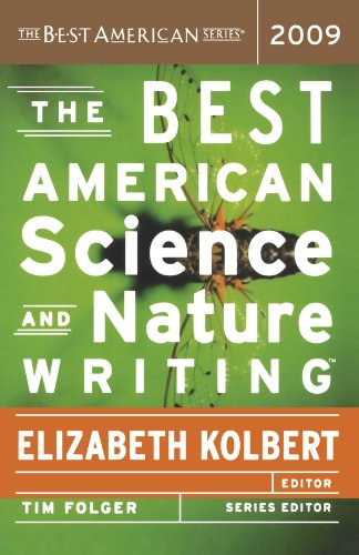 The Best American Science and Nature Writing 2009 - Elizabeth Kolbert; Tim Folger