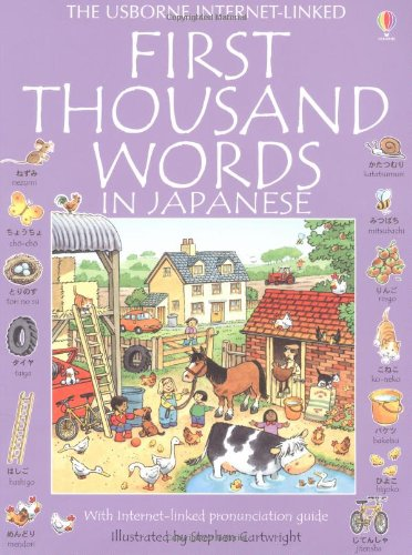 First Thousand Words in Japanese (Usborne First 1000 Words) - Heather Amery; Stephen Cartwright; Patrizia Di Bello