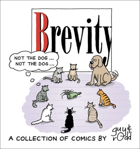 Brevity : A Collection of Comics by Guy and Rodd - Guy Endore-Kaiser