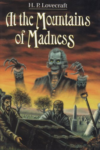 At the Mountains of Madness and Other Novels - H. P. Lovecraft
