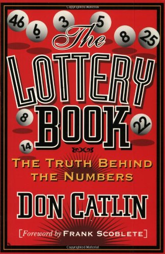 Lottery Book: The Truth Behind the Numbers - Don Catlin