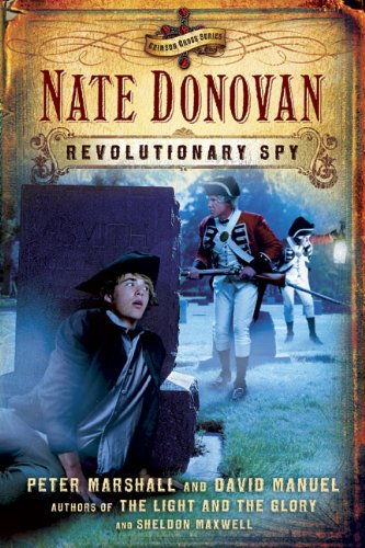 Nate Donovan: Revolutionary Spy (Crimson Cross) - David Manuel; Sheldon Maxwell