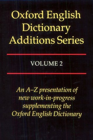 Oxford English Dictionary Additions Series, Vol. 2 - John A. Simpson