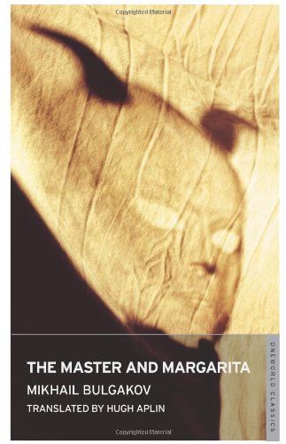 The Master and Margarita (Oneworld Classics) - Mikhail Bulgakov