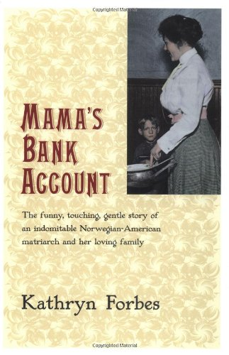 Mama's Bank Account - Kathryn Forbes
