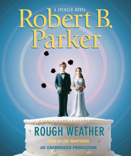Rough Weather (Spenser Mysteries) - Robert B. Parker