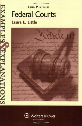 Federal Courts Examples  &  Explanations - Laura E. Little