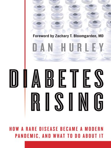 Diabetes Rising: How a Rare Disease Became a Pandemic, and What to do about it. (Thorndike Health, Home  &  Learning) - Dan Hurley
