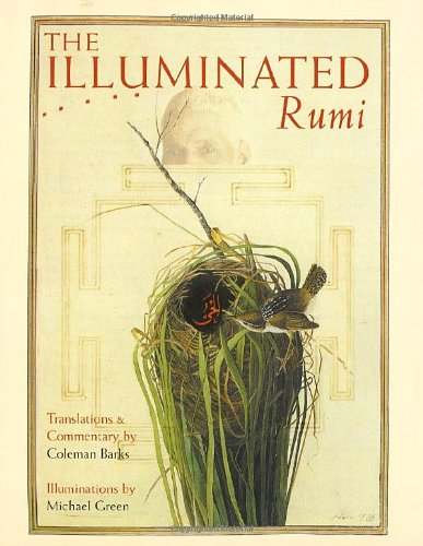 The Illuminated Rumi - Jalal Al-Din Rumi