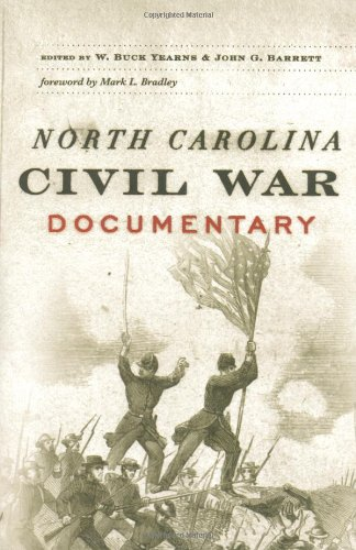 North Carolina Civil War Documentary - John G. Barrett; W. Buck Yearns