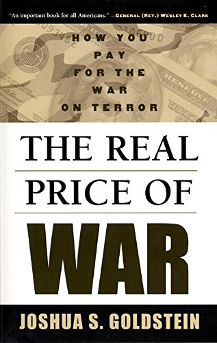 The Real Price of War: How You Pay for the War on Terror - Joshua S. Goldstein