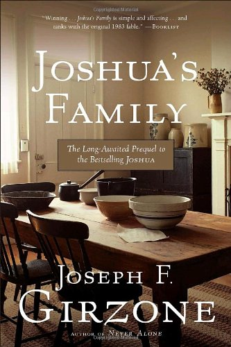Joshua's Family: The Long-Awaited Prequel to the Bestselling Joshua - Joseph F. Girzone