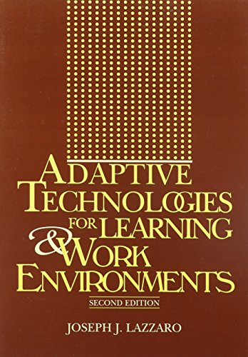 Adaptive Technologies for Learning  &  Work Environments - Joseph J. Lazzaro