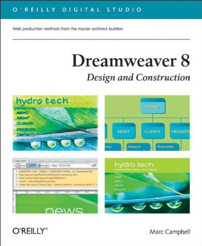 Dreamweaver 8 Design and Construction (O'Reilly Digital Studio) - Marc Campbell