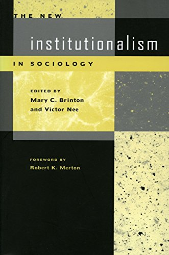 The New Institutionalism in Sociology - Mary Brinton; Victor Nee
