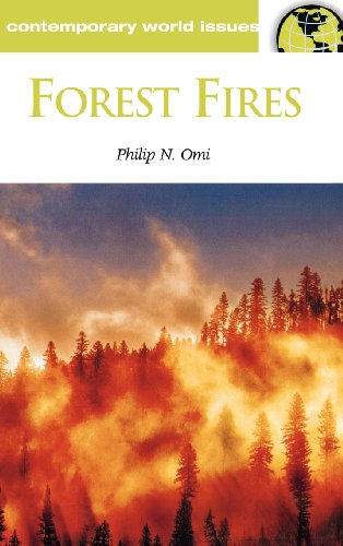 Forest Fires: A Reference Handbook (Contemporary World Issues) - Philip Nori Omi