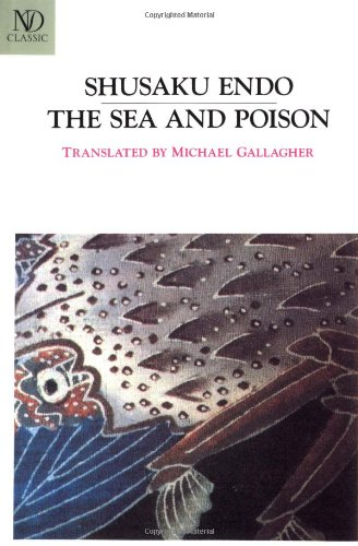 The Sea and Poison: A Novel (New Directions Paperbook) - Shusaku Endo